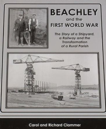 Beachley and the First World War, by Carol and Richard Clammer
